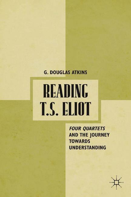 Abbildung von Atkins | Reading T.S. Eliot | 1st ed. 2012 | 2012