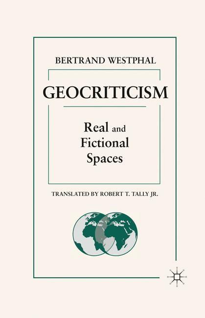 Abbildung von Westphal   Geocriticism   1st ed. 2007   2011
