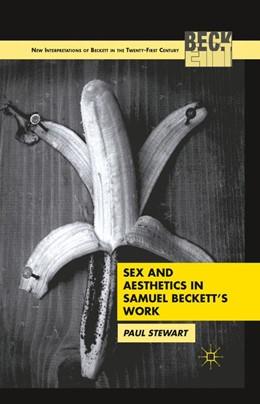 Abbildung von Stewart | Sex and Aesthetics in Samuel Beckett's Work | 1st ed. 2011 | 2011