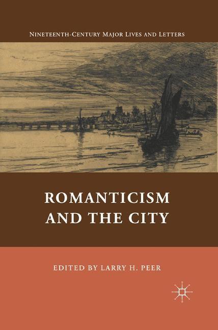 Abbildung von Peer | Romanticism and the City | 1st ed. 2011 | 2011