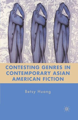 Abbildung von Huang | Contesting Genres in Contemporary Asian American Fiction | 1st ed. 2010 | 2011