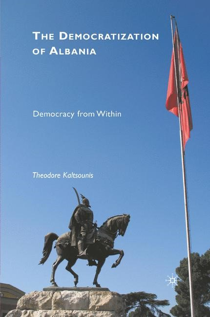 The Democratization of Albania | Kaltsounis | 1st ed. 2010, 2015 | Buch (Cover)