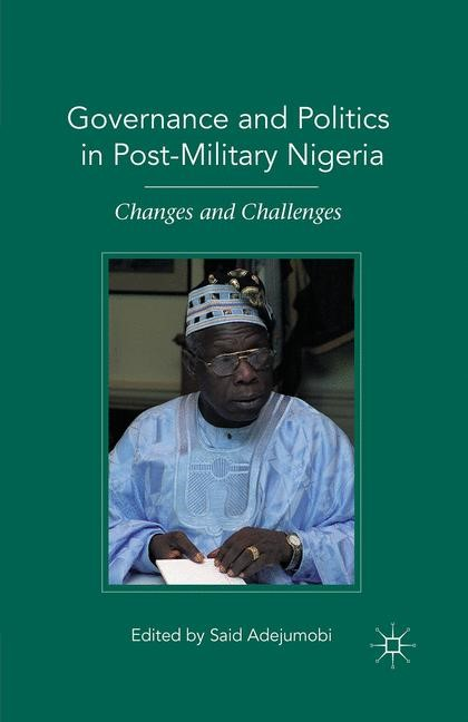 Governance and Politics in Post-Military Nigeria | Adejumobi | 1st ed. 2010, 2015 | Buch (Cover)