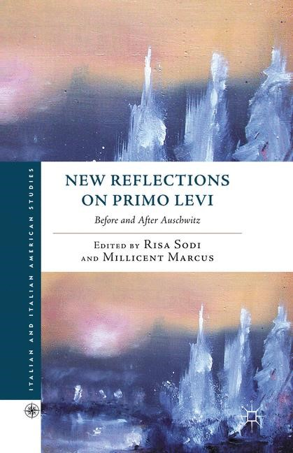 Abbildung von Sodi / Marcus | New Reflections on Primo Levi | 1st ed. 2011 | 2011