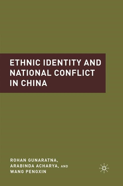 Ethnic Identity and National Conflict in China | Acharya / Gunaratna / Pengxin | 1st ed. 2010, 2015 | Buch (Cover)