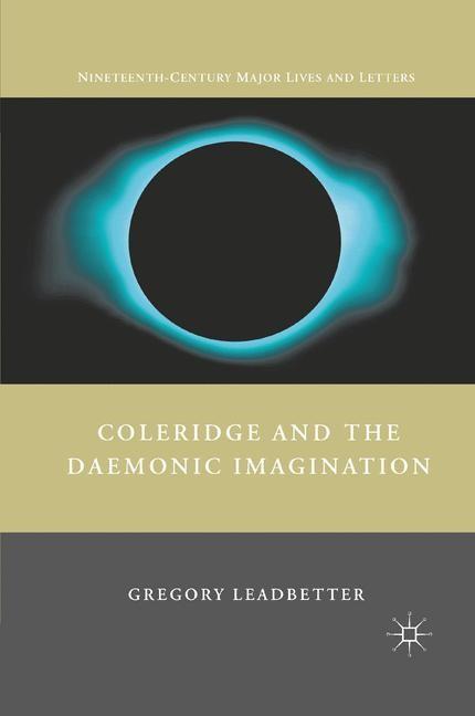 Abbildung von Leadbetter   Coleridge and the Daemonic Imagination   1st ed. 2011   2011