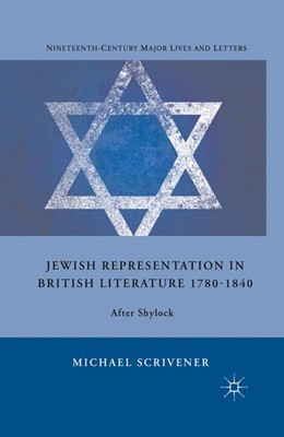 Abbildung von Scrivener | Jewish Representation in British Literature 1780-1840 | 1st ed. 2011 | 2011 | After Shylock