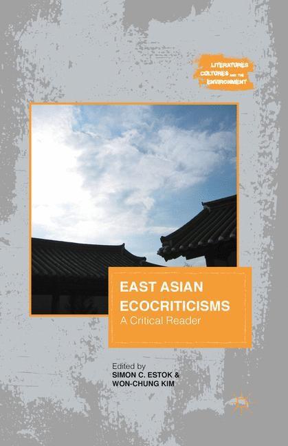 Abbildung von Estok / Kim | East Asian Ecocriticisms | 1st ed. 2013 | 2013