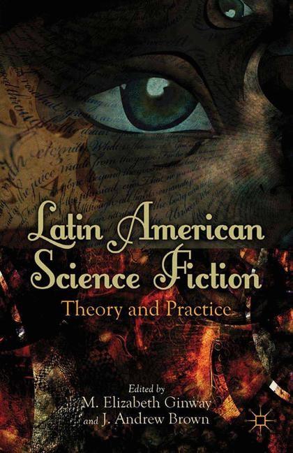 Abbildung von Ginway / Brown | Latin American Science Fiction | 1st ed. 2012 | 2012