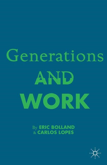 Abbildung von Bolland / Lopez / Lopes | Generations and Work | 1st ed. 2014 | 2014