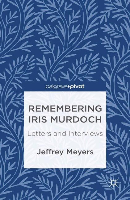 Abbildung von Meyers | Remembering Iris Murdoch | 1st ed. 2013 | 2013