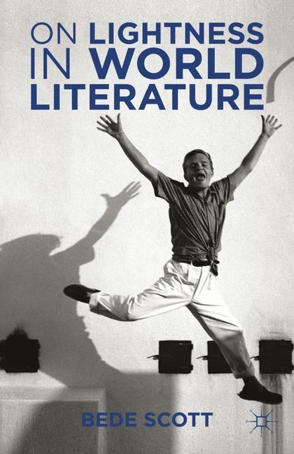 Abbildung von Scott | On Lightness in World Literature | 1st ed. 2013 | 2015