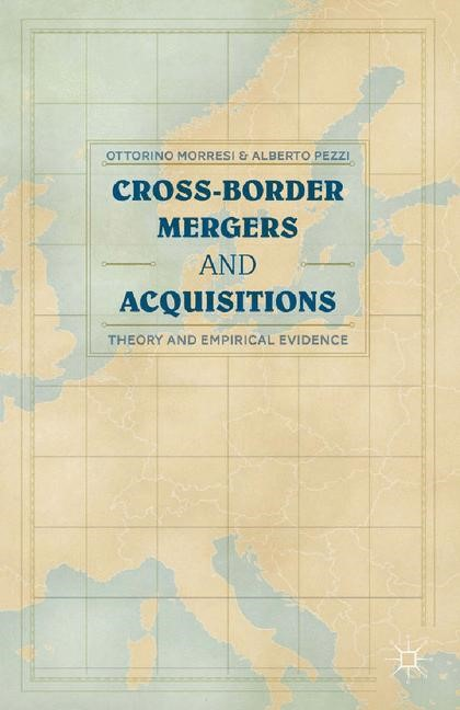 Cross-border Mergers and Acquisitions | Morresi / Pezzi | 1st ed. 2014, 2015 | Buch (Cover)