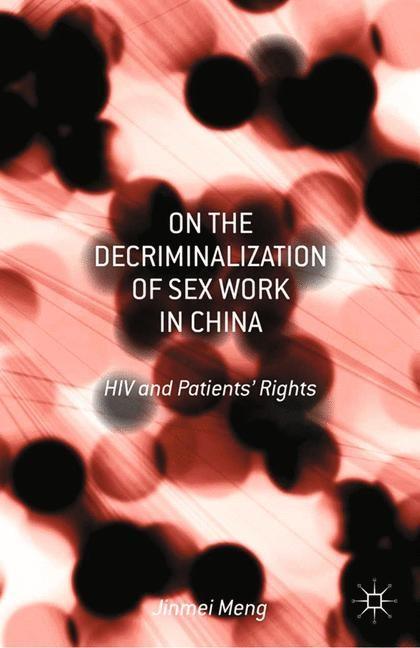 Abbildung von Meng | On the Decriminalization of Sex Work in China | 1st ed. 2013 | 2013