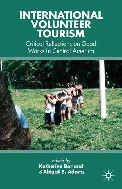 International Volunteer Tourism | Borland / Adams | 1st ed. 2013, 2013 | Buch (Cover)