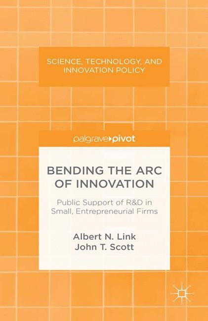 Bending the Arc of Innovation | Link / Scott | 1st ed. 2013, 2013 | Buch (Cover)