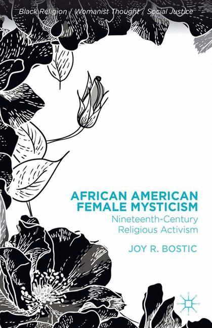 African American Female Mysticism | Bostic | 1st ed. 2013, 2013 | Buch (Cover)
