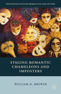 Abbildung von Brewer | Staging Romantic Chameleons and Imposters | 1st ed. 2015 | 2015