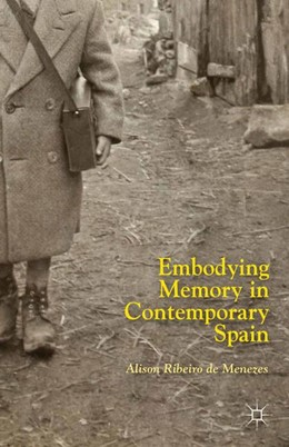 Abbildung von Ribeiro de Menezes | Embodying Memory in Contemporary Spain | 1st ed. 2014 | 2014