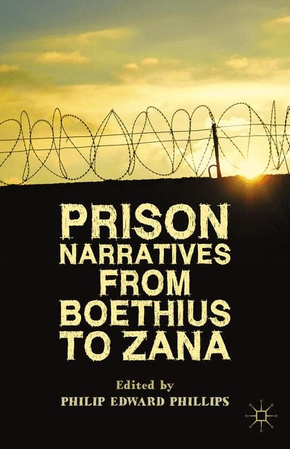 Abbildung von Phillips | Prison Narratives from Boethius to Zana | 1st ed. 2014 | 2015