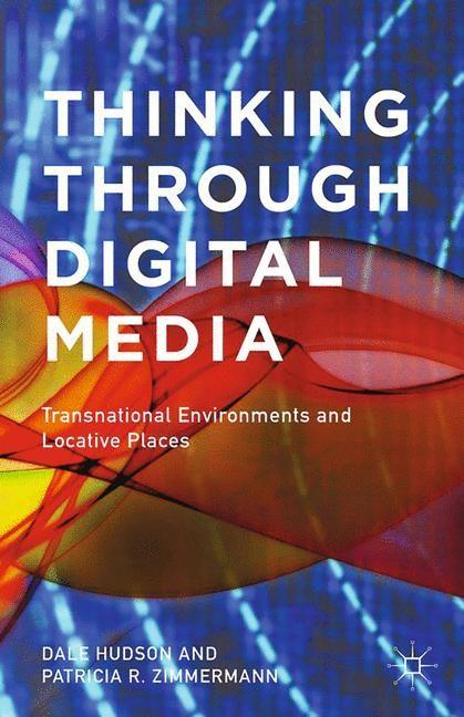 Abbildung von Hudson / Zimmermann   Thinking Through Digital Media   1st ed. 2015   2015