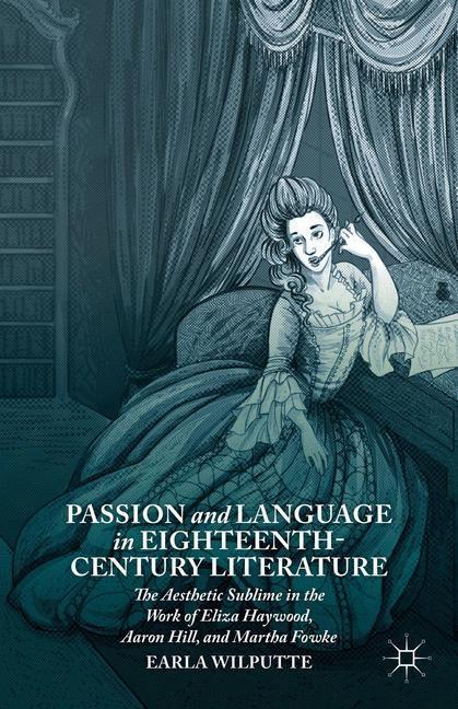 Abbildung von Wilputte | Passion and Language in Eighteenth-Century Literature | 1st ed. 2014 | 2014
