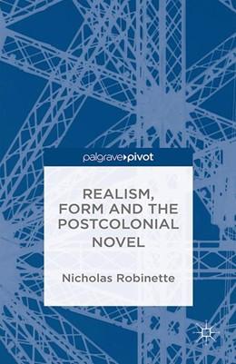 Abbildung von Robinette | Realism, Form and the Postcolonial Novel | 1. Auflage | 2014 | beck-shop.de