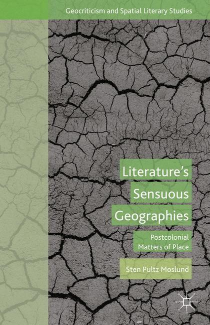 Abbildung von Moslund | Literature's Sensuous Geographies | 1st ed. 2015 | 2015