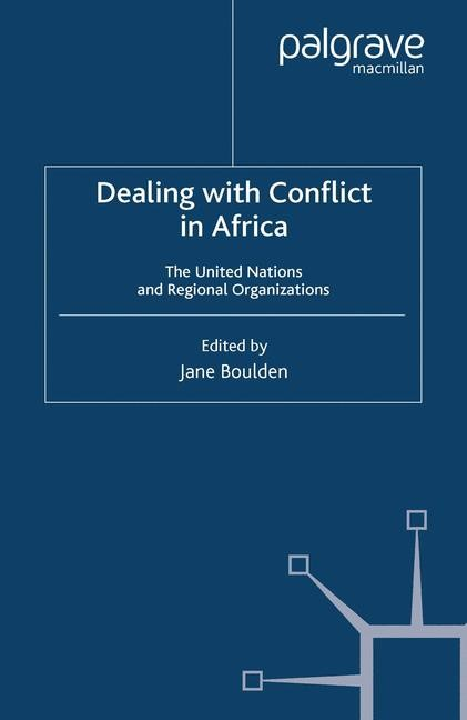 Dealing With Conflict in Africa | Boulden | Softcover reprint of the original 1st ed. 2003, 2015 | Buch (Cover)