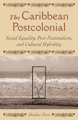 Abbildung von Puri | The Caribbean Postcolonial | Softcover reprint of the original 1st ed. 2004 | 2004 | Social Equality, Post/National...