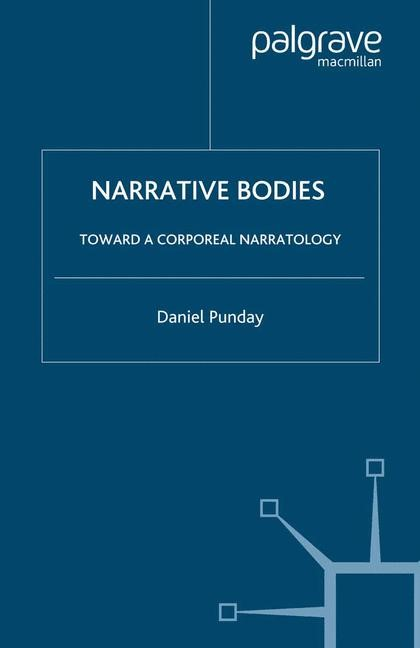 Abbildung von Punday | Narrative Bodies | Softcover reprint of the original 1st ed. 2003 | 2003