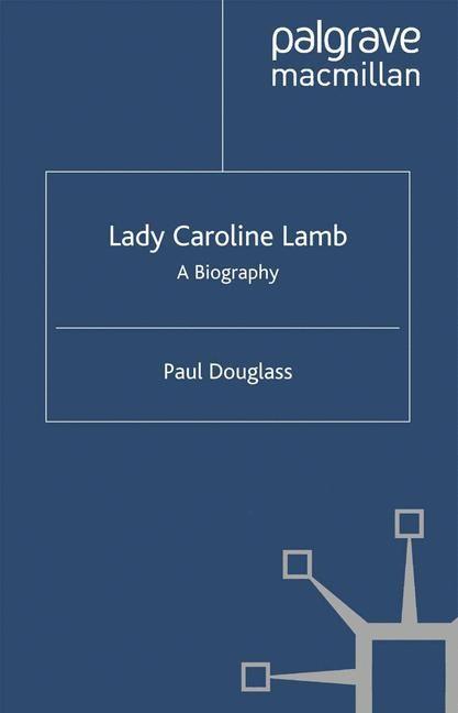Abbildung von Douglass   Lady Caroline Lamb   Softcover reprint of the original 1st ed. 2004   2004