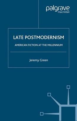Abbildung von Green | Late Postmodernism | 1st ed. 2005 | 2015