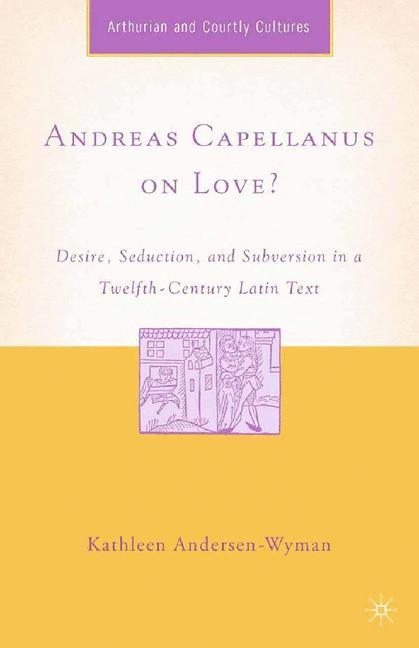 Abbildung von Andersen-Wyman   Andreas Capellanus on Love?   1st ed. 2007   2008