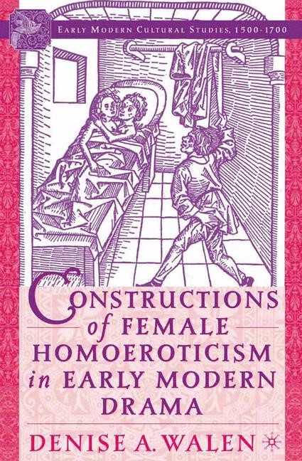 Abbildung von Walen | Constructions of Female Homoeroticism in Early Modern Drama | 1st ed. 2005 | 2005