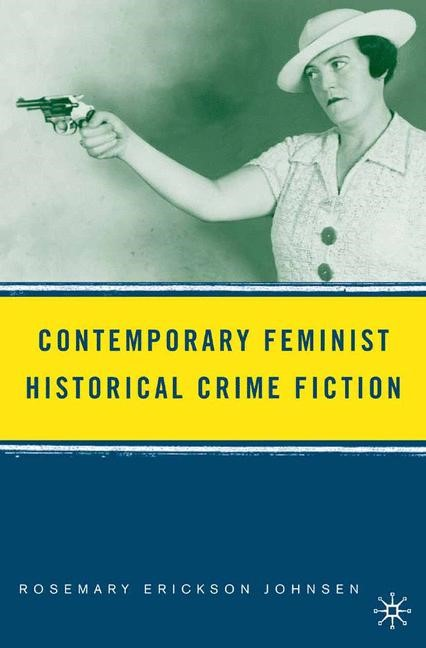 Abbildung von Johnsen | Contemporary Feminist Historical Crime Fiction | 1st ed. 2006 | 2009