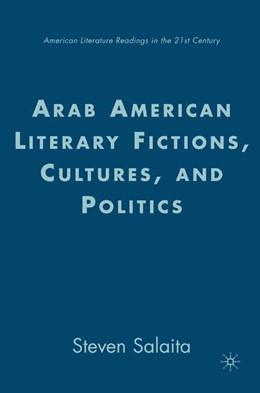 Abbildung von Salaita | Arab American Literary Fictions, Cultures, and Politics | 1st ed. 2007 | 2007