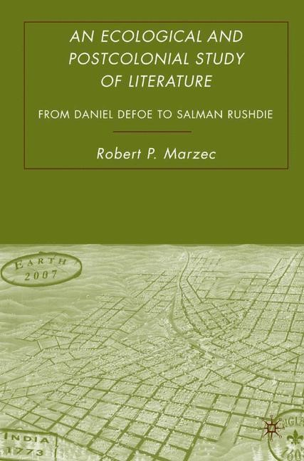 Abbildung von Marzec | An Ecological and Postcolonial Study of Literature | 1st ed. 2007 | 2007