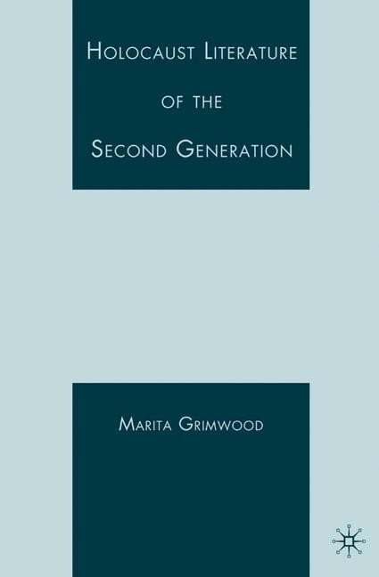 Abbildung von Vaul-Grimwood | Holocaust Literature of the Second Generation | 1st ed. 2007 | 2007
