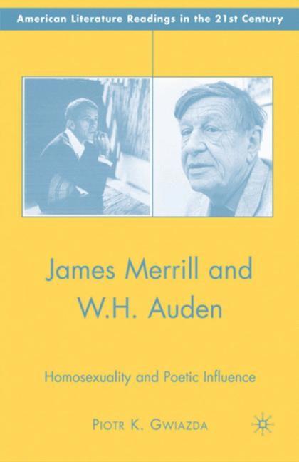 Abbildung von Gwiazda | James Merrill and W.H. Auden | 1st ed. 2007 | 2007