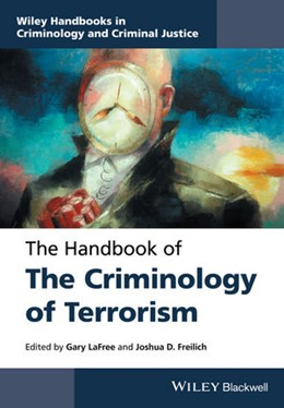 Abbildung von LaFree / Freilich | The Handbook of the Criminology of Terrorism | 2016