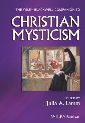 Abbildung von Lamm | The Wiley-Blackwell Companion to Christian Mysticism | 2017