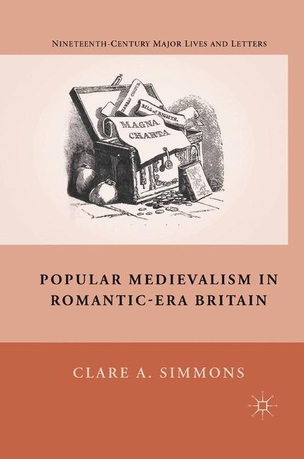 Abbildung von Simmons | Popular Medievalism in Romantic-Era Britain | 1st ed. 2011 | 2011