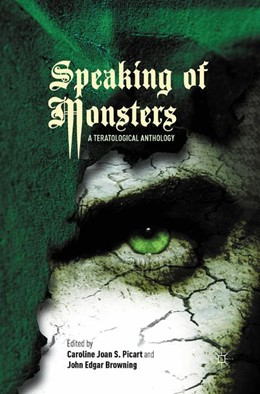 Abbildung von Picart / Browning | Speaking of Monsters | 1st ed. 2012 | 2015 | A Teratological Anthology