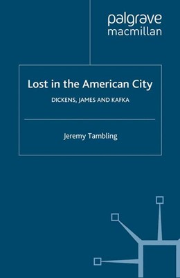 Abbildung von Tambling | Lost in the American City | Softcover reprint of the original 1st ed. 2001 | 2001 | Dickens, James, and Kafka
