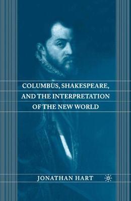 Abbildung von Hart | Columbus, Shakespeare, and the Interpretation of the New World | Softcover reprint of the original 1st ed. 2003 | 2015