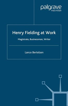 Abbildung von Bertelsen | Henry Fielding at Work | Softcover reprint of the original 1st ed. 2000 | 2001 | Magistrate, Buisnessman, Write...