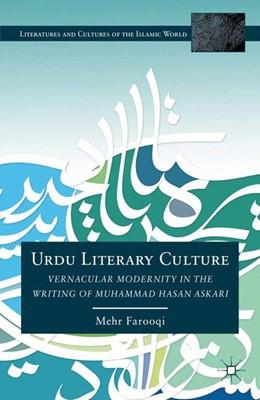 Abbildung von Farooqi | Urdu Literary Culture | 1st ed. 2012 | 2012 | Vernacular Modernity in the Wr...