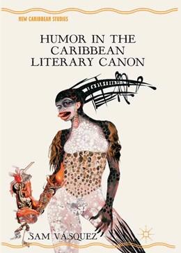 Abbildung von Vásquez | Humor in the Caribbean Literary Canon | 1st ed. 2012 | 2012