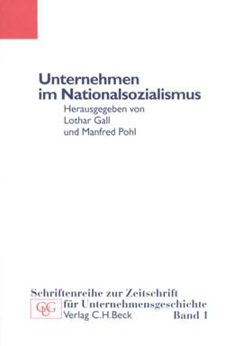 Abbildung von Gall, Lothar / Pohl, Manfred | Unternehmen im Nationalsozialismus | 1. Auflage | 1998 | Band 1 | beck-shop.de